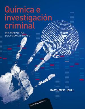 QUÍMICA E INVESTIGACIÓN CRIMINAL *