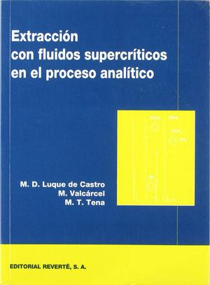 EXTRACCIÓN CON FLUIDOS SUPERCRÍTICOS EN EL PROCESO ANALÍTICO *