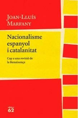NACIONALISME ESPANYOL I CATALANITAT *
