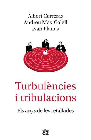 TURBULÈNCIES I TRIBULACIONS *