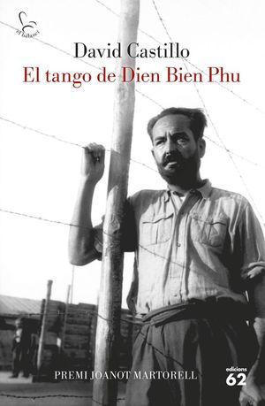 EL TANGO DE DIEN BIEN PHU *