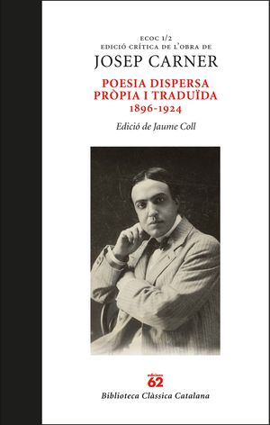 POESIA DISPERSA PRÒPIA I TRADUÏDA 1896-1924 *