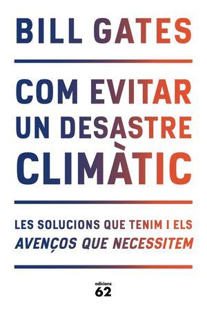 COM EVITAR UN DESASTRE CLIMÀTIC *