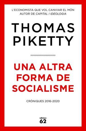 UNA ALTRA FORMA DE SOCIALISME *