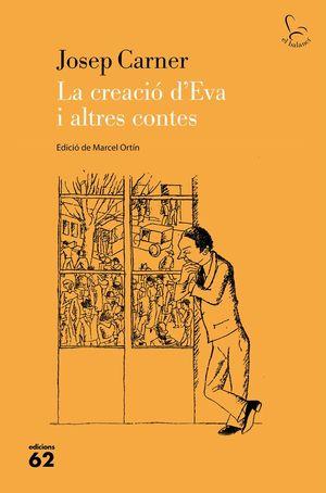 LA CREACIÓ D'EVA I ALTRES CONTES *