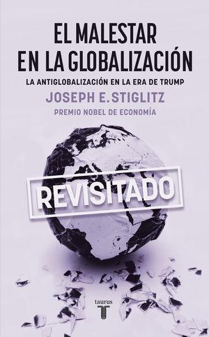 EL MALESTAR EN LA GLOBALIZACIÓN *
