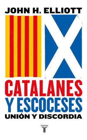 CATALANES Y ESCOCESES *