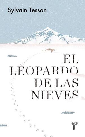 EL LEOPARDO DE LAS NIEVES *