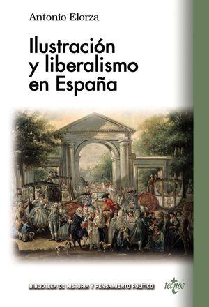 ILUSTRACIÓN Y LIBERALISMO EN ESPAÑA *