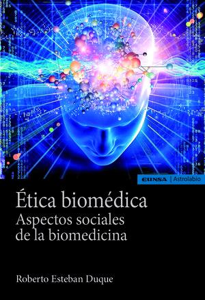 ÉTICA BIOMÉDICA *