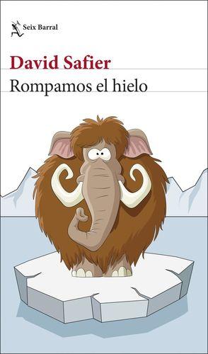 ROMPAMOS EL HIELO *