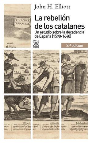LA REBELIÓN DE LOS CATALANES (2.ª EDICIÓN) *