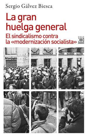 LA GRAN HUELGA GENERAL *