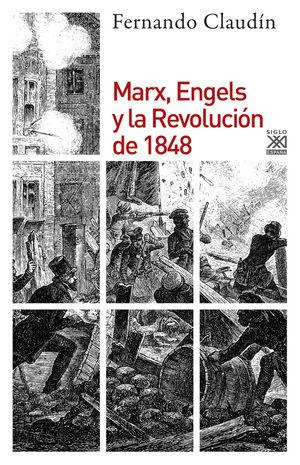 MARX, ENGELS Y LA REVOLUCIÓN DE 1848 *