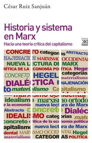 HISTORIA Y SISTEMA EN MARX *