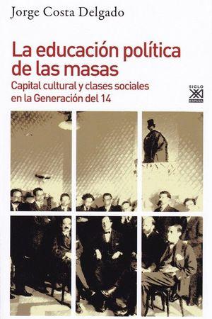 LA EDUCACIÓN POLÍTICA DE LAS MASAS *