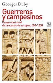 GUERREROS Y CAMPESINOS *