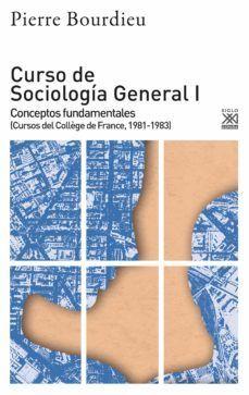 CURSO DE SOCIOLOGÍA GENERAL I *