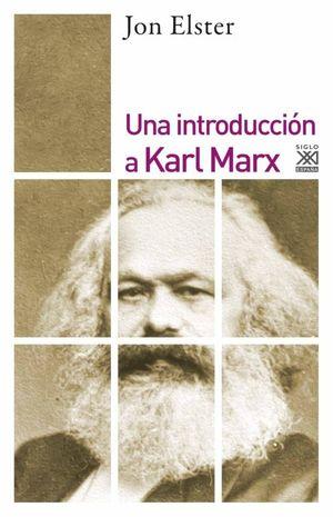 UNA INTRODUCCIÓN A KARL MARX *