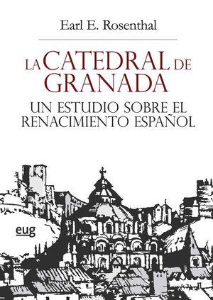 CATEDRAL DE GRANADA: *