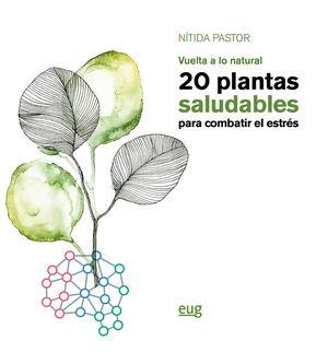 20 PLANTAS SALUDABLES PARA COMBATIR EL ESTRÉS *