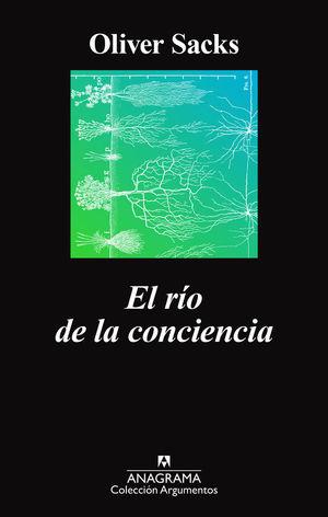 EL RÍO DE LA CONCIENCIA *