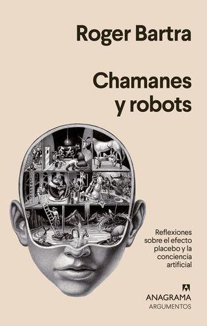 CHAMANES Y ROBOTS *