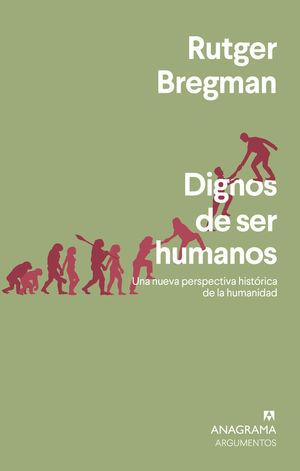 DIGNOS DE SER HUMANOS *