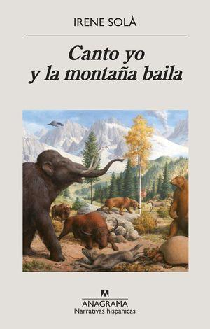 CANTO YO Y LA MONTAÑA BAILA *