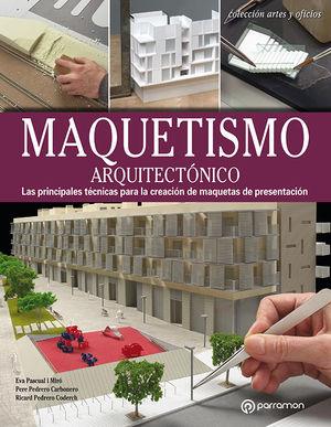 MAQUETISMO ARQUITECTONICO *