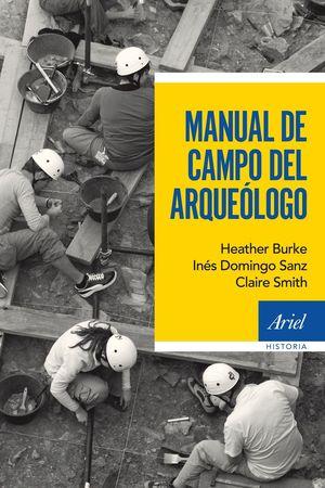 MANUAL DE CAMPO DEL ARQUEÓLOGO *