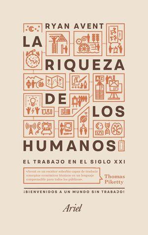 LA RIQUEZA DE LOS HUMANOS *