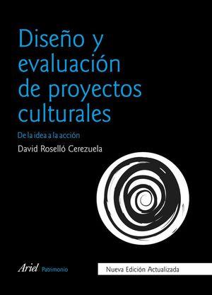 DISEÑO Y EVALUACIÓN DE PROYECTOS CULTURALES *