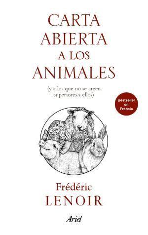 CARTA ABIERTA A LOS ANIMALES *
