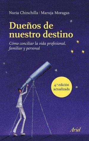 DUEÑOS DE NUESTRO DESTINO *