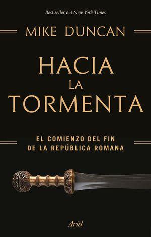 HACIA LA TORMENTA *
