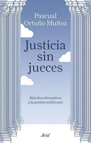 JUSTICIA SIN JUECES *