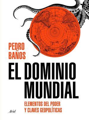 EL DOMINIO MUNDIAL *