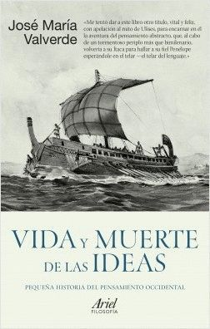 VIDA Y MUERTE DE LAS IDEAS *