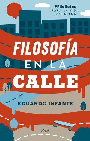 FILOSOFÍA EN LA CALLE *