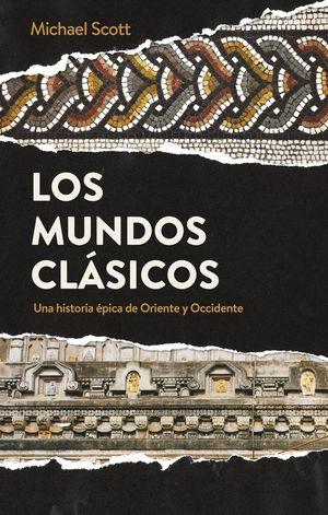LOS MUNDOS CLÁSICOS *