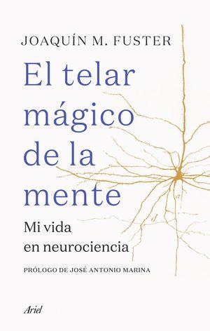 EL TELAR MÁGICO DE LA MENTE *