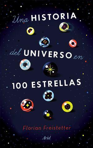 UNA HISTORIA DEL UNIVERSO EN 100 ESTRELLAS *