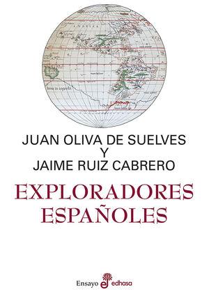 EXPLORADORES ESPAÑOLES *