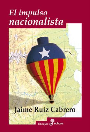 EL IMPULSO NACIONALISTA *