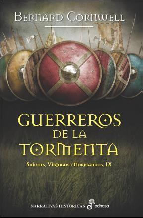 GUERREROS DE LA TORMENTA (IX) *