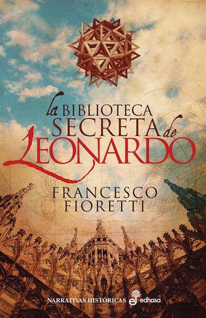 LA BIBLIOTECA SECRETA DE LEONARDO *