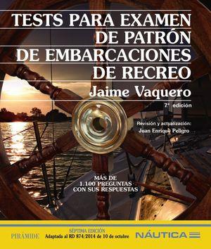 TESTS PARA EXAMEN DE PATRÓN DE EMBARCACIONES DE RECREO *