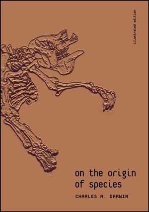 ON THE ORIGIN OF SPECIES *