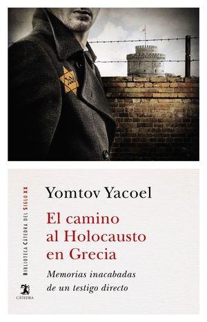 EL CAMINO AL HOLOCAUSTO EN GRECIA *